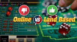 Online or Land-Based Craps