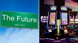 Future of Casinos